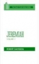 Jeremiah, Volume 1: Chapters 1 to 20 (OT Daily Study Bible Series)