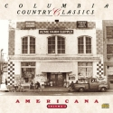 Columbia Country Classics, Vol. 3: Americana