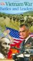 Vietnam War Battles  &  Leaders (Battles and Leaders)