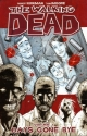 The Walking Dead, Vol. 1: Days Gone Bye...