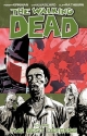 The Walking Dead Vol. 5: The Best Defense (v. 5)