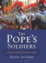 The Pope's Soldiers: A Military History...