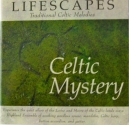 Lifescapes: Celtic Mystery