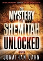 The Mystery of the Shemitah Unlocked: T...