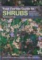 Your Florida Guide to Shrubs: Selection, Establishment, and Maintenance