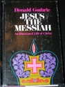 Jesus the Messiah: AN Illustrated Life of Christ
