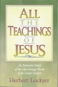 All the Teachings of Jesus: An Extensiv...