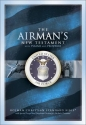 The Airman's New Testament With Psalms and Proverbs: Bib Hcs the Airmans New Testament With Psalms and Proverbs/With Special Prayer and Devotional ... Air Force Personnel/Air Force Blue Bonded le