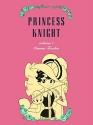 Princess Knight, Part 1
