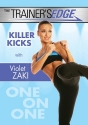 The Trainer's Edge With Violet Zaki: Killer Kicks