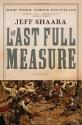 The Last Full Measure: A Novel (Ballantine Reader's Circle)