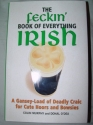 The Feckin' Book of Everything Irish: A Gansey-Load of Deadly Craic for Cute Hoors and Bowsies