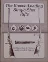 The Breech-Loading Single-Shot Rifle