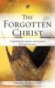 The Forgotten Christ