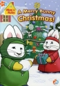 Nickelodeon - Max & Ruby - A Merry Bunny Christmas