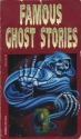 Famous Ghost Stories (Watermill Classics)