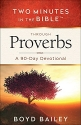 Two Minutes in the Bible® Through Proverbs: A 90-Day Devotional