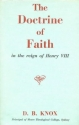 Doctrine of Faith in the Reign of Henry VIII by David Broughton Knox (1961-12-05)