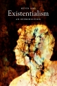 Existentialism: An Introduction