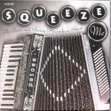 Squeeze Me: The Jazz & Swing Accordian / Various