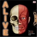 Alive: The Living, Breathing Human Body Book