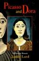 Picasso and Dora: A Personal Memoir