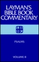 Psalms (Layman's Bible Book Commentary, 8)