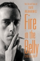 Fire in the Belly: The Life and Times of David Wojnarowicz (Lambda Literary Award - Gay Memoir/Biography)