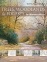 Trees, Woodlands & Forests in Watercolour (What to Paint)