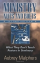 Ministry Nuts and Bolts: What They Don't Teach Pastors in Seminary