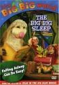 Itâa��a��s a Big Big World - The Big Big Sleep