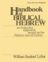 Handbook of Biblical Hebrew, Vol. 2: an Inductive Approach Based on the Hebrew Text of Esther