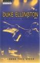 Duke Ellington: A Spiritual Biography (Lives & Legacies)