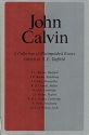 John Calvin: A Collection of Distinguished Essays