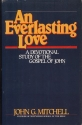 An Everlasting Love: A Devotional Study of the Gospel of John