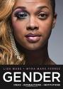 Gender: Ideas, Interactions, Institutio...