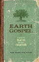 Earth Gospel: A Guide to Prayer for God's Creation