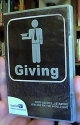 Giving: Four Videos Illustrating How and Why We Should Give