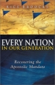 Every Nation In Our Generation: Recovering the Apostolic Mandate