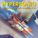 Hypersonic! The Story of the North American X-15