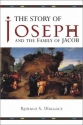 The Story of Joseph and the Family of Jacob