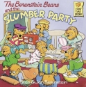 The Berenstain Bears and the Slumber Party.