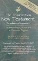 The Resurrection New Testament: An Enhanced Translation