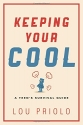 Keeping Your Cool: A Teen's Survival Guide