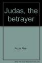 Judas, the betrayer