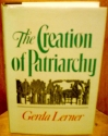The Creation of Patriarchy (Women and History)