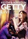 Keith & Kristyn Getty LIVE Limited Edition