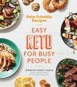 Keto Friendly Recipes: Easy Keto for Bu...