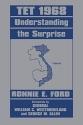 Tet 1968: Understanding the Surprise (Studies in Intelligence)
