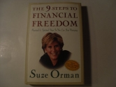 The 9 Steps To Financial Freedom - Practical & Spiritual Steps So You Can Stop Worrying